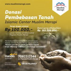 Donasi pembebasan tanah sebelah barat Islamic Center Muslim Merapi